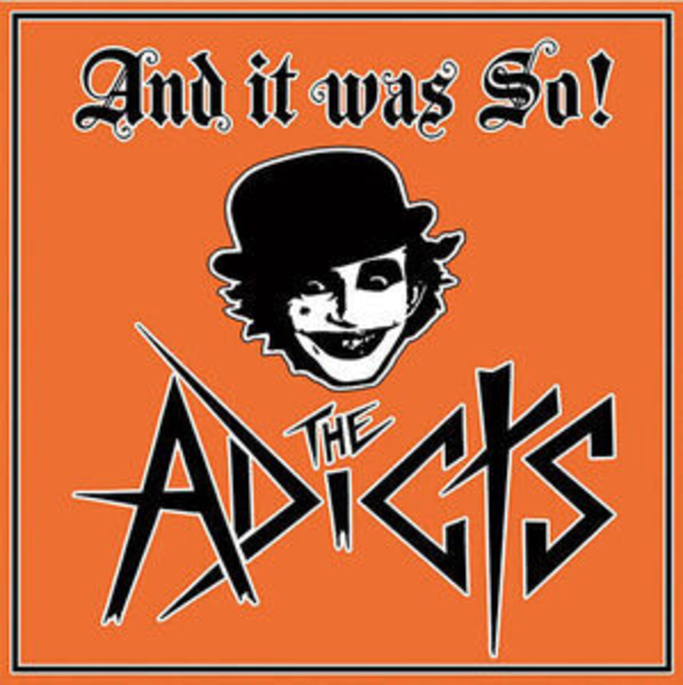 Adicts - & It Was So (Uk)