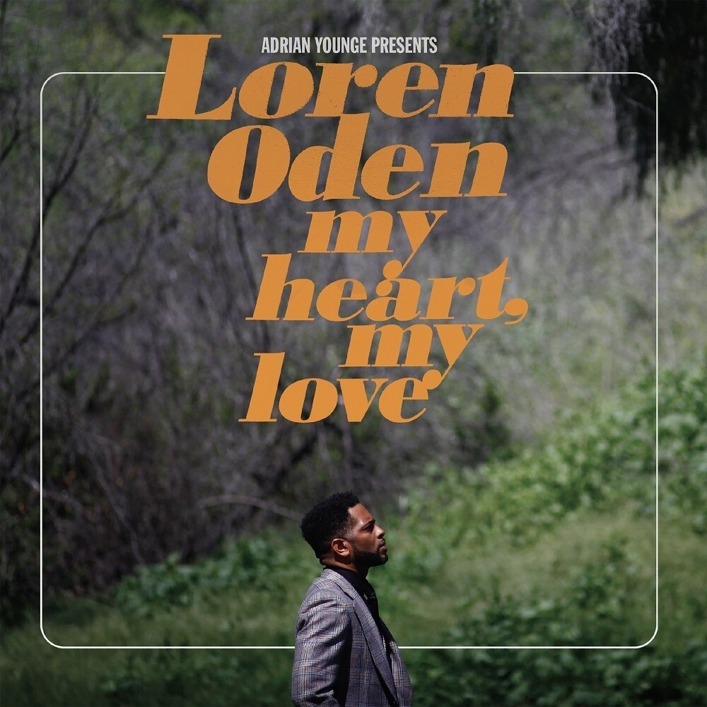 Loren Oden - Adrian Younge presents Loren Oden: My Heart My Love