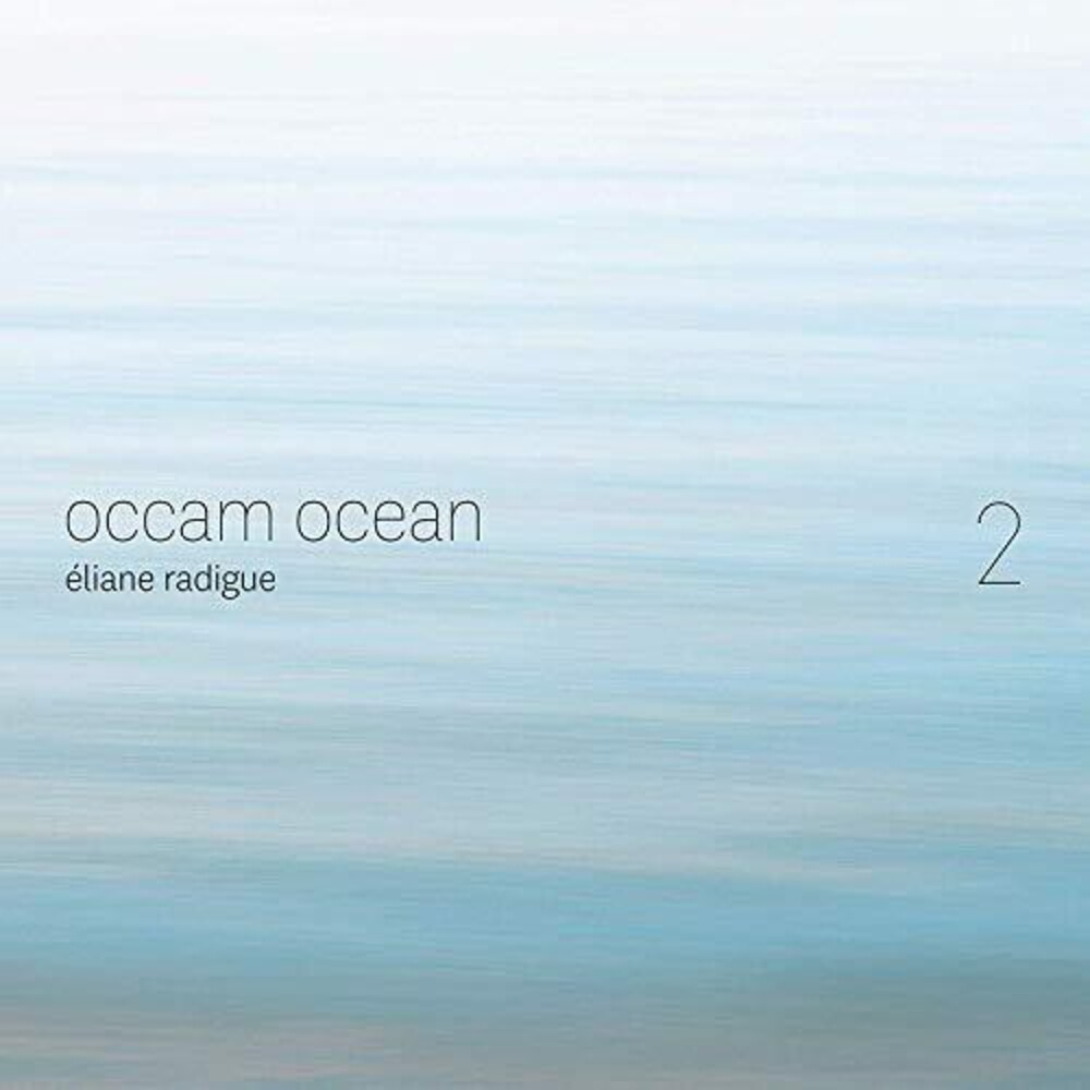 Radigue / Onceim - Occam Ocean 2