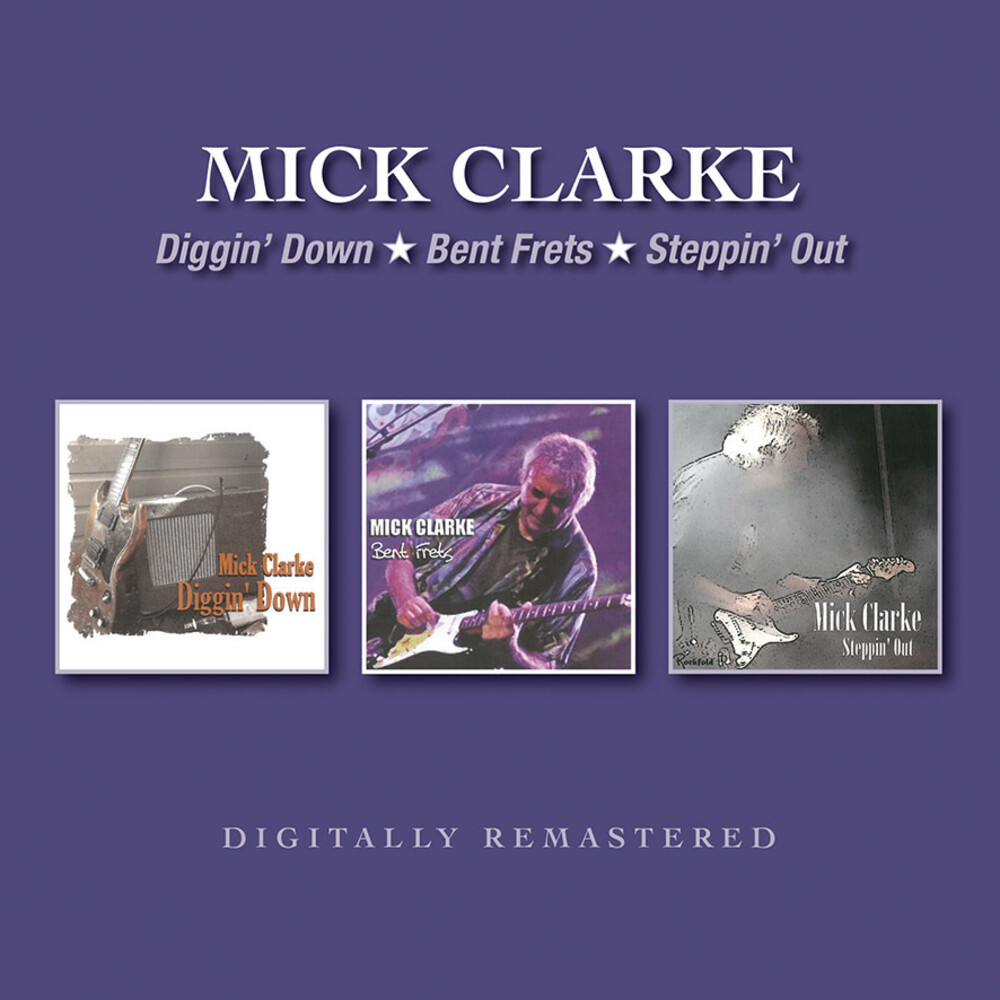 Mike Clarke - Diggin Down / Bent Frets / Steppin Out (Uk)