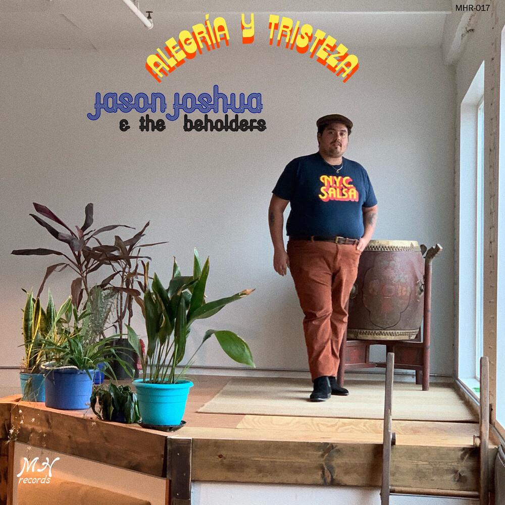 Jason Joshua - Alegria Y Tristeza