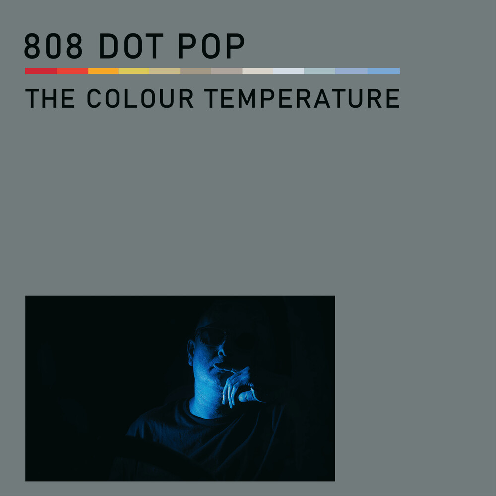 808 Dot Pop - Colour Temperature