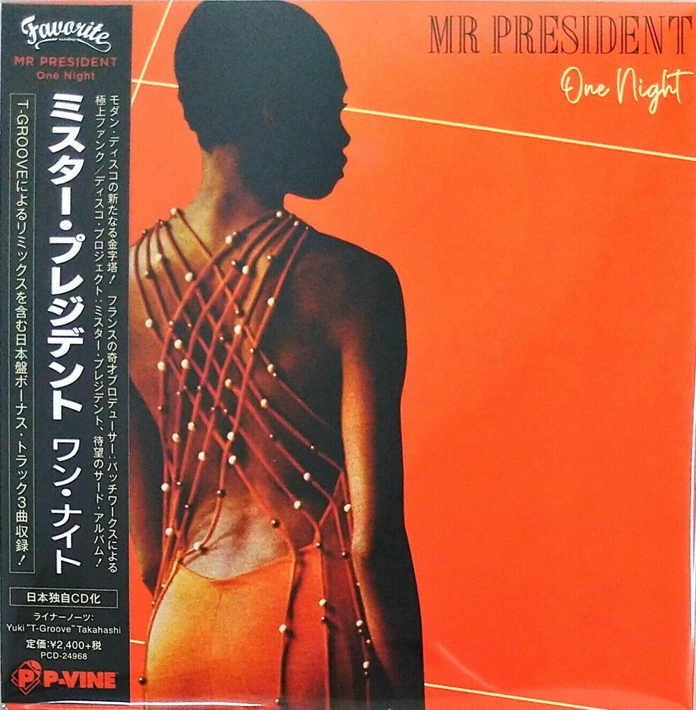 Mr President - One Night (Bonus Track) (Jpn)