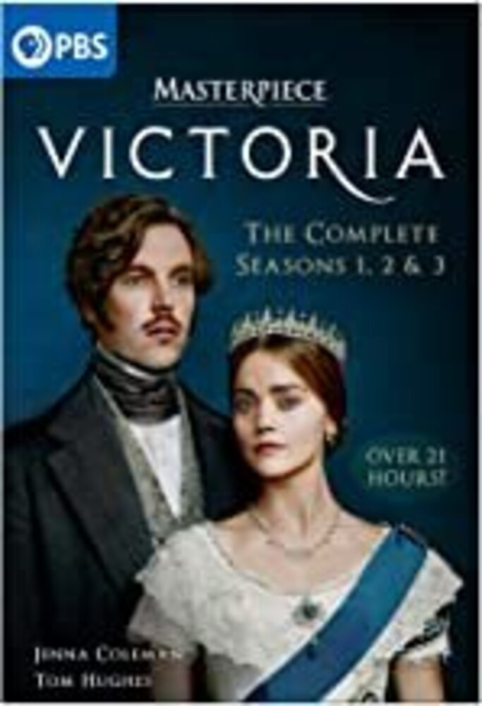 Masterpiece: Victoria - Complete Seasons 1 & 2 & 3 - Victoria: The Complete Seasons 1, 2 & 3