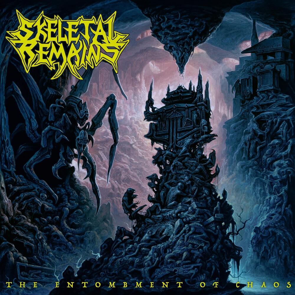 Sketetal Remains - Entombment Of Chaos