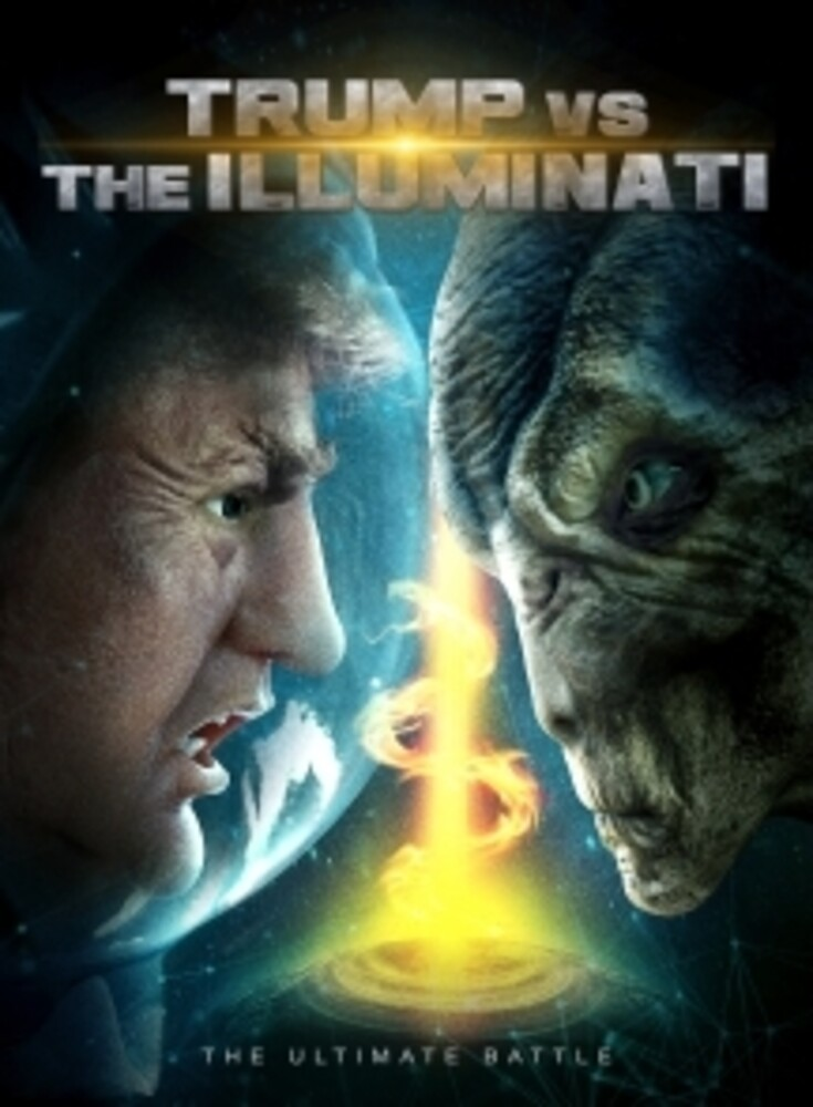 - Trump Vs The Illuminati