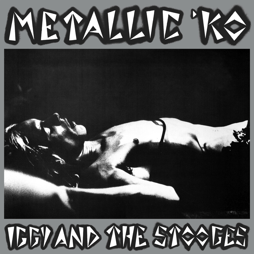 Iggy & Stooges - Metallic K.O.