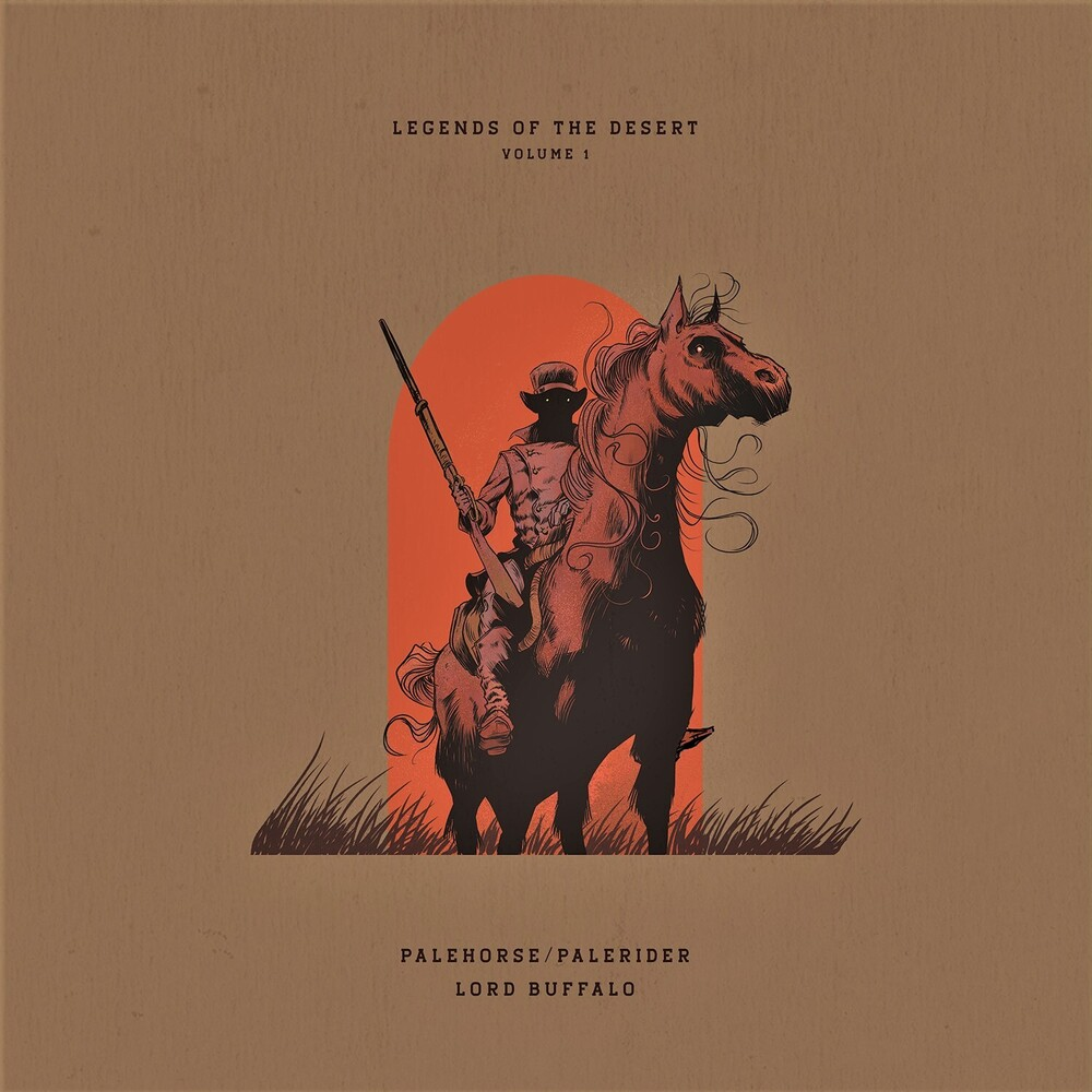 Palehorse / Palerider + Lord Buffalo - Legends Of The Desert Vol 1 (Uk)