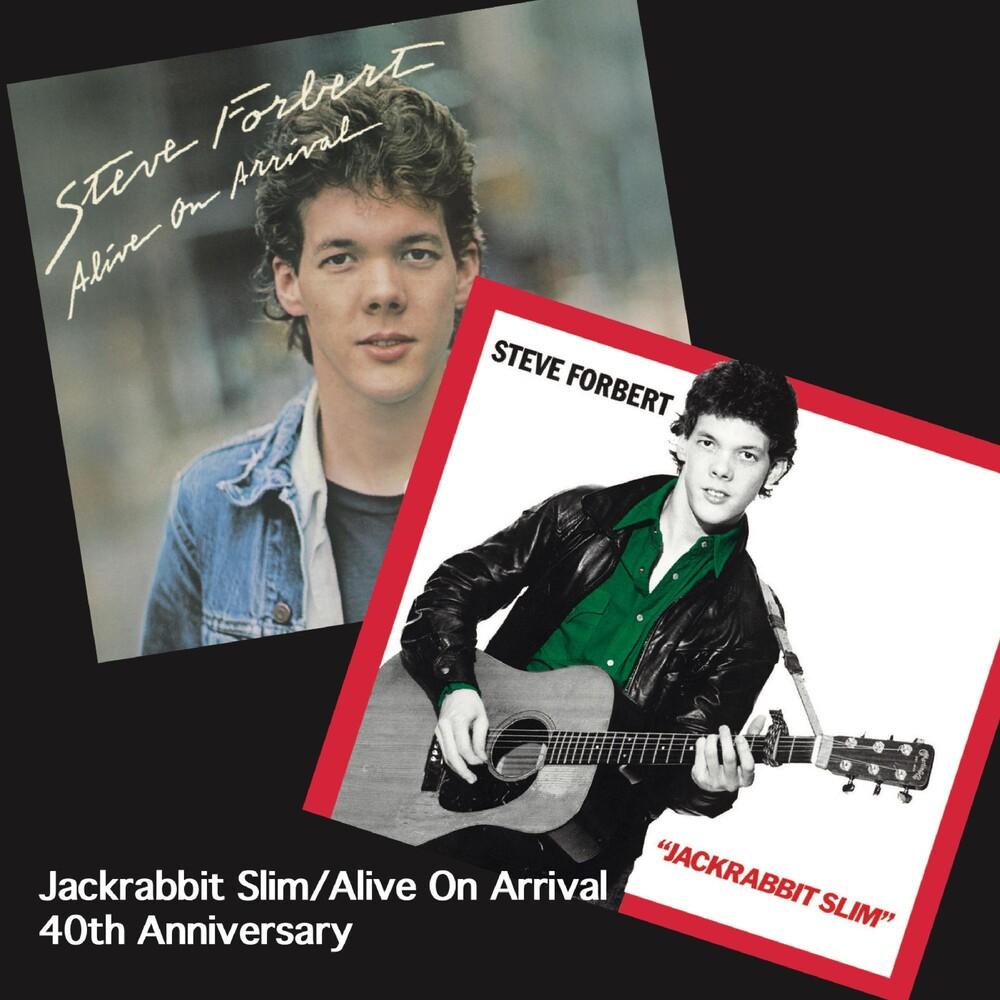 Steve Forbert - Jackrabbit Slim / Alive On Arrival (Aniv)