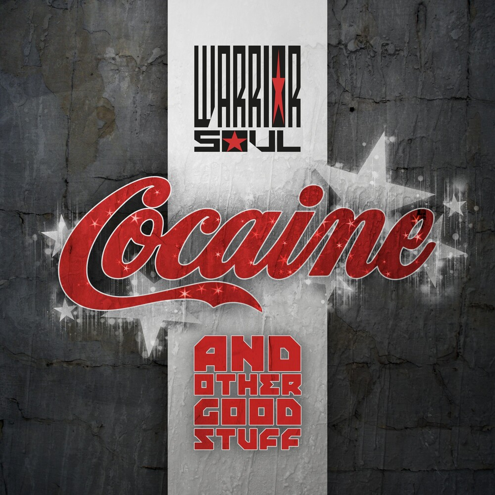 Warrior Soul - Cocaine & Other Good Stuff