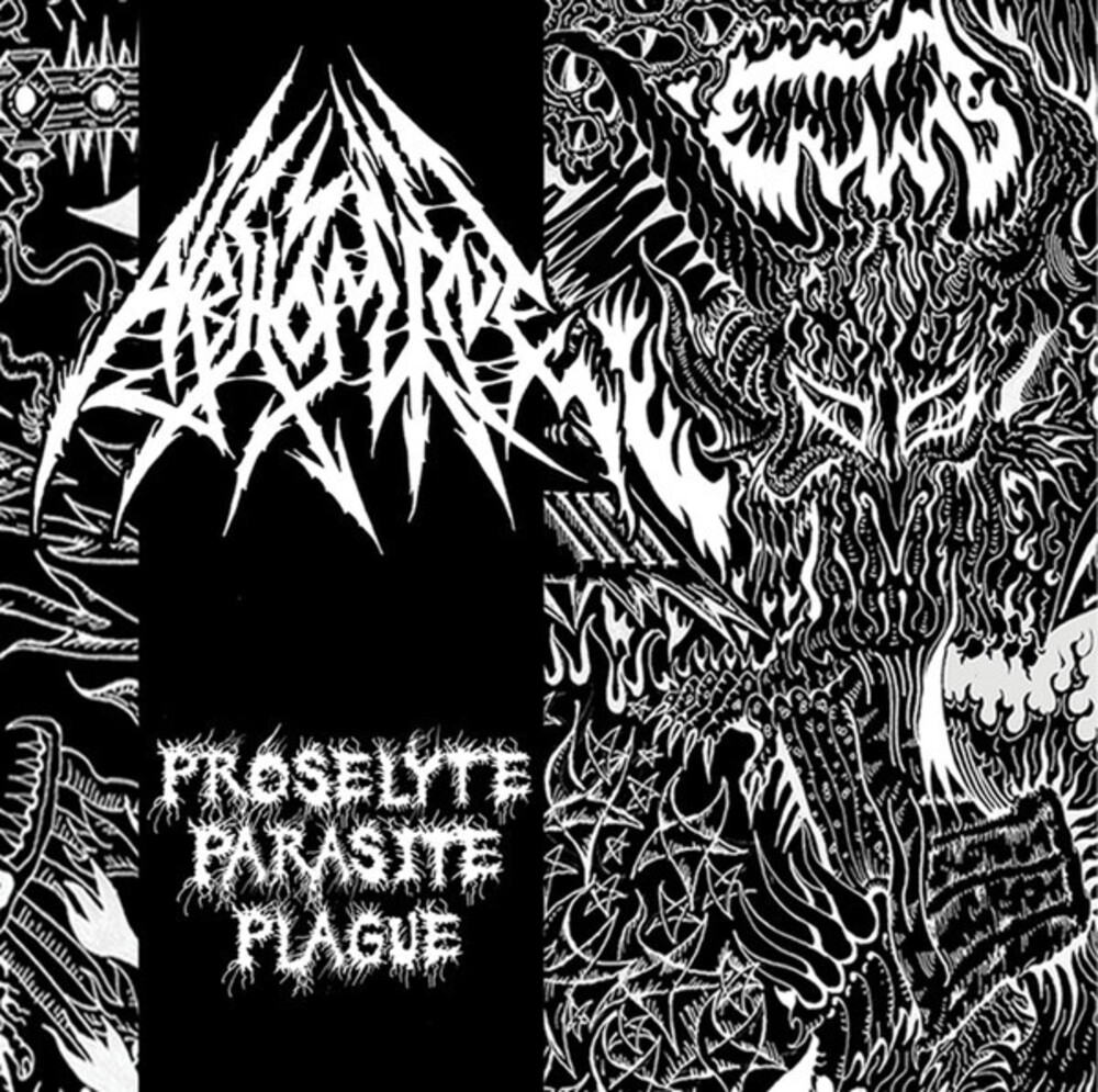 Abhomine - Proselyte Parasite Plague