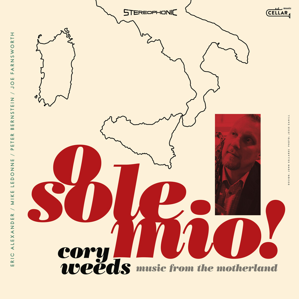 Cory Weeds - O Sole Mio: Music From The Motherland
