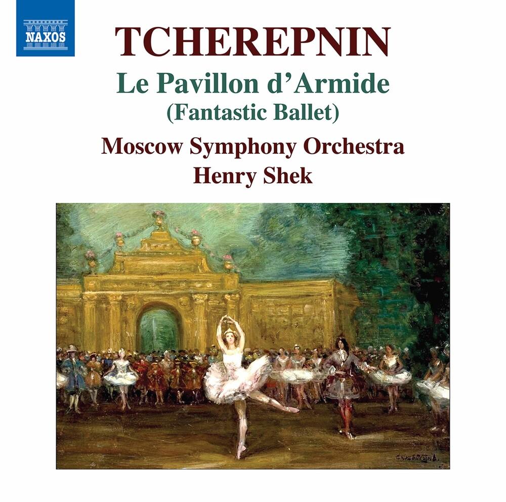 Tcherepnin / Moscow Symphony Orch / Shek - Le Pavillon D'armide