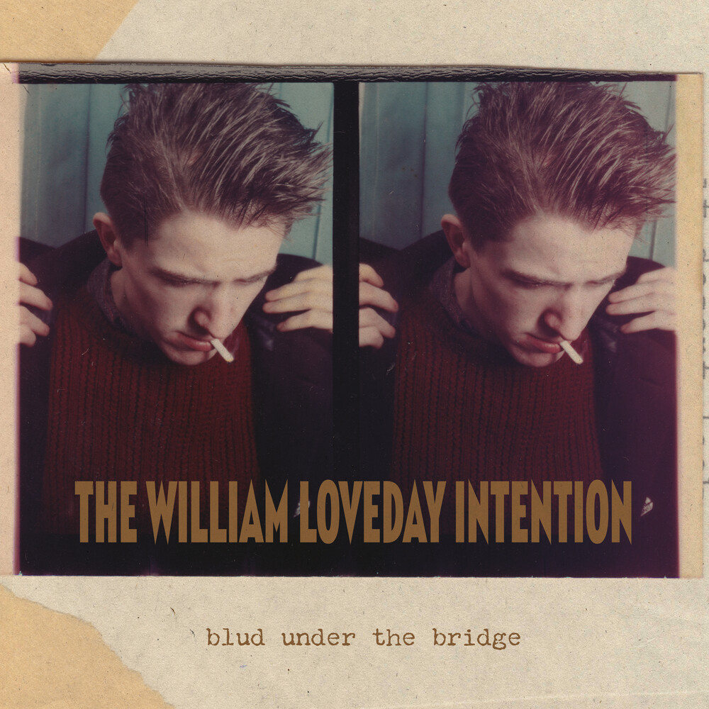 William Loveday Intention - Blud Under The Bridge