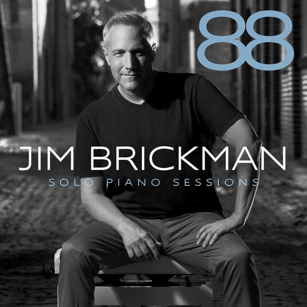 Jim Brickman - 88: Solo Piano Sessions