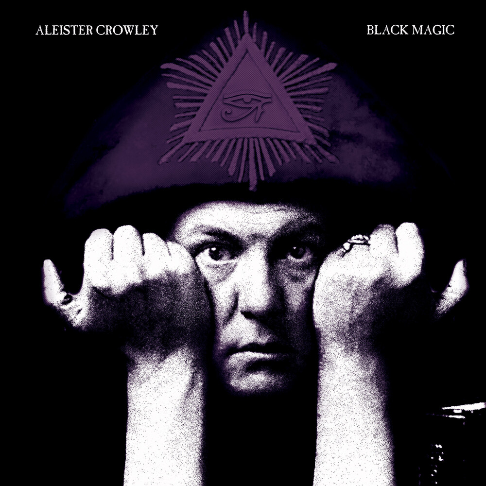 Aleister Crowley - Black Magic
