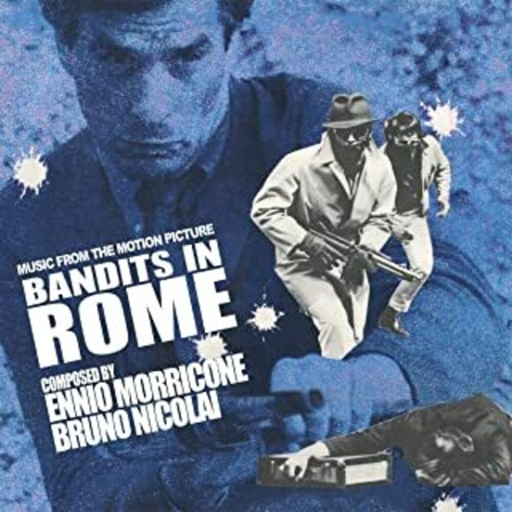Ennio Morricone  / Nicolai,Bruno (Ita) - Bandits In Rome (Original Soundtrack)