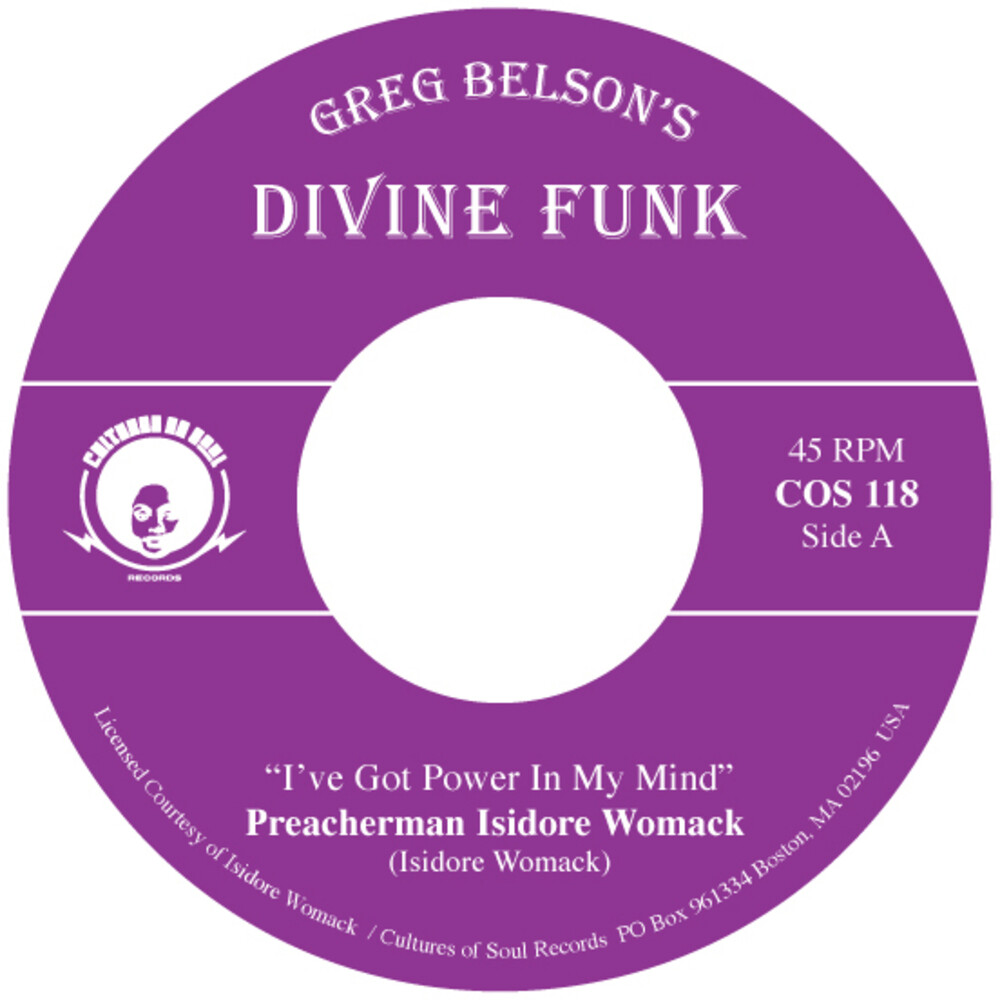 Preacherman Isidore Womack / Allen Gauff Jr - I've Got Power In My Mind / I Don't Want To Be