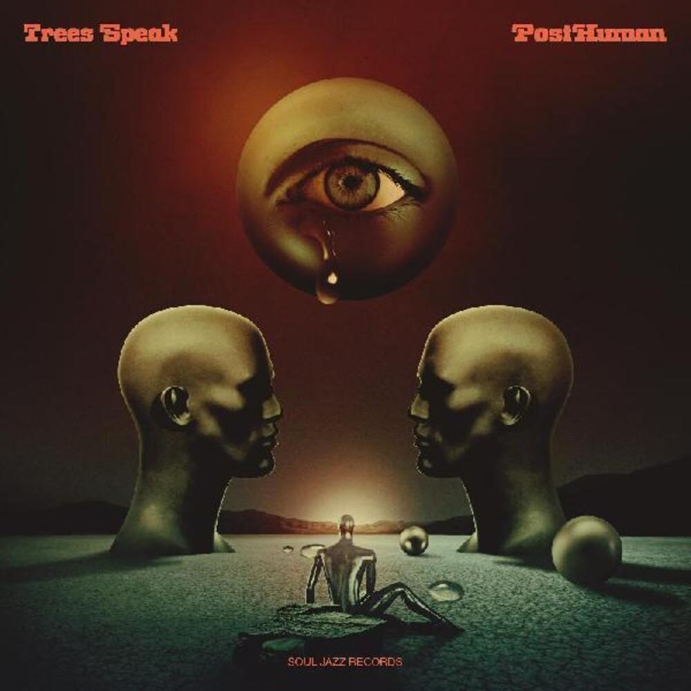Trees Speak - Posthuman (Aus)