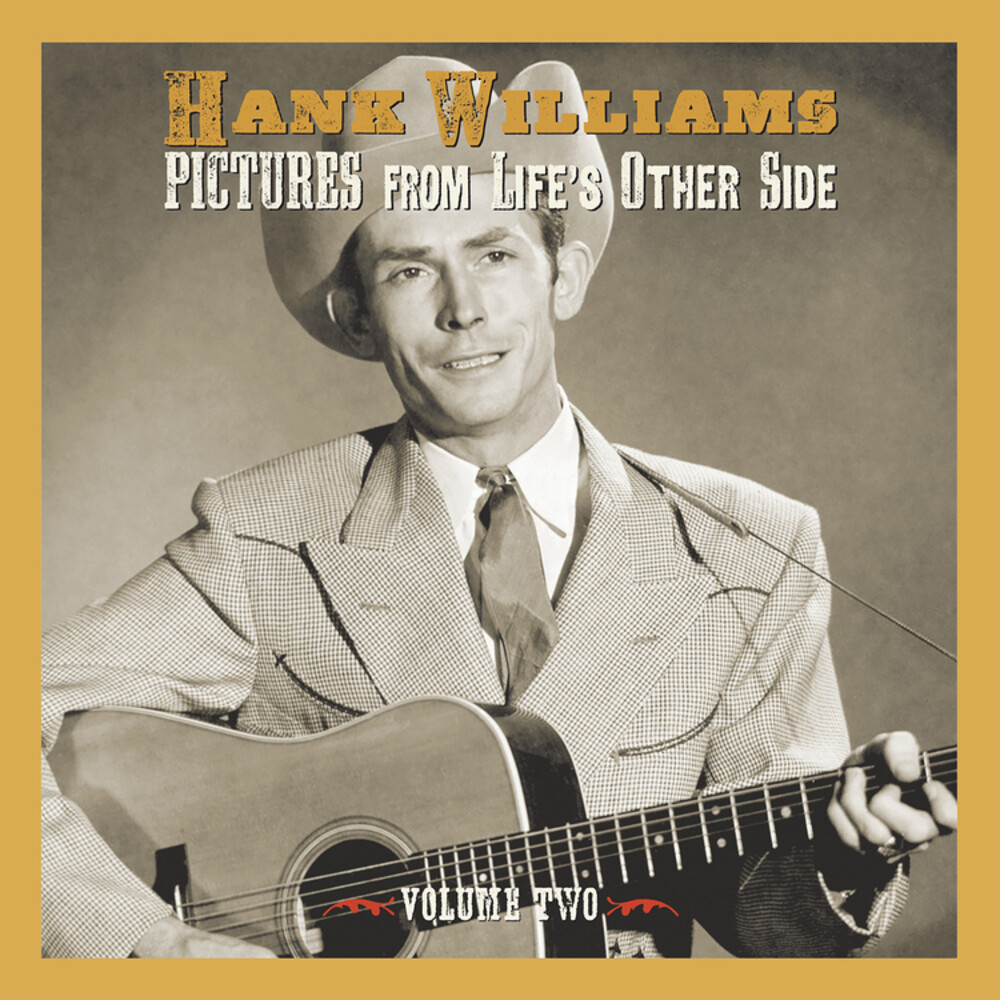 Hank Williams - Pictures From Life's Other Side Vol 2