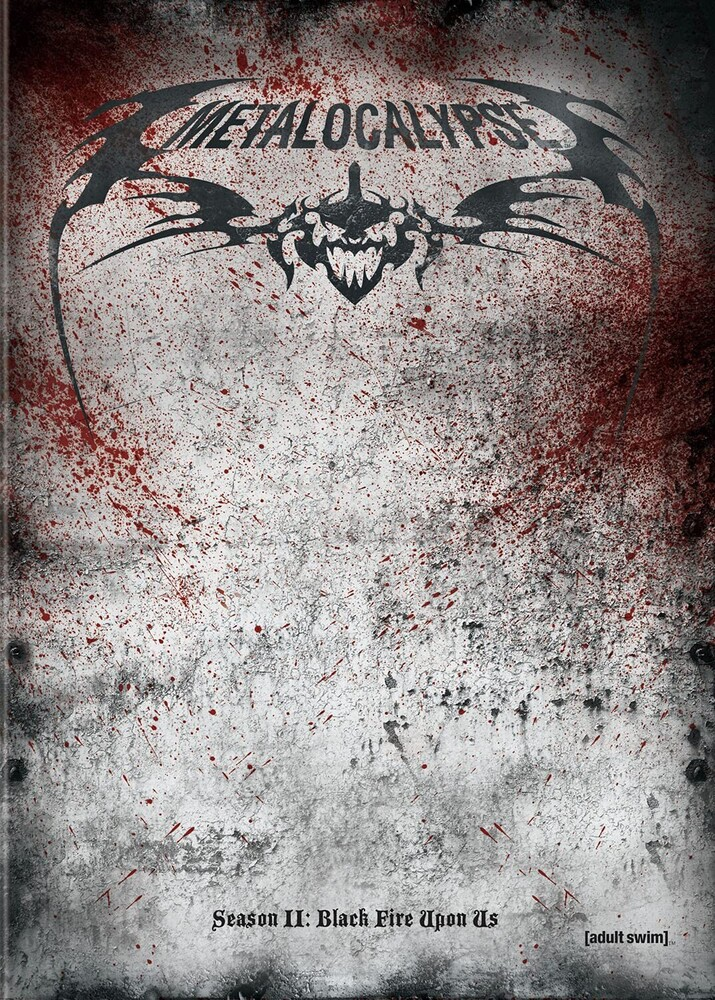 - Metalocalypse: The Complete Second Season