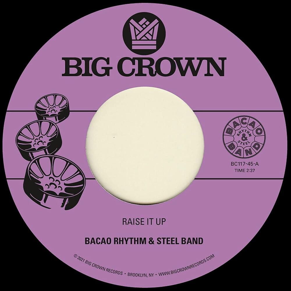 Bacao Rhythm & Steel Band - Raise It Up B/W Space