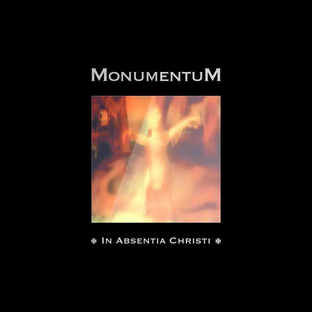 Monumentum - In Absentia Christi (Uk)