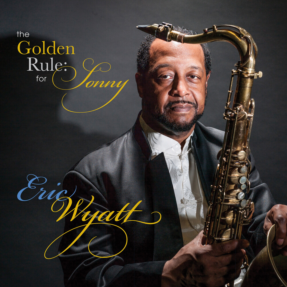 Eric Wyatt - Golden Rule For Sonny / Various
