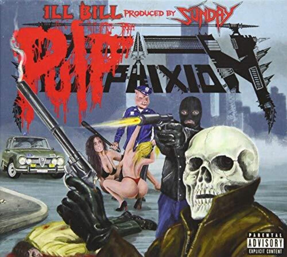 Ill Bill / Sunday - Pulp Phixion (Ita)