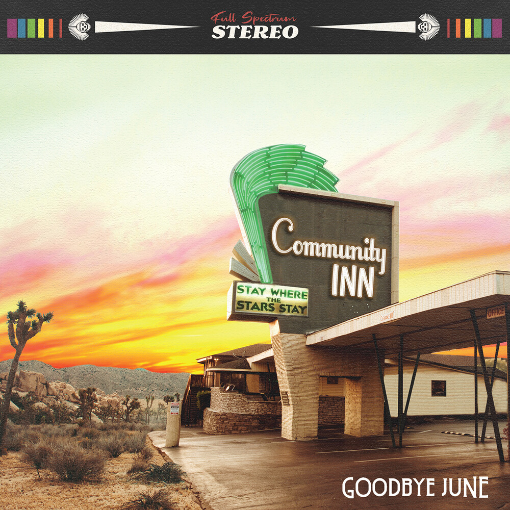 Goodbye June - Community Inn [Indie Exclusive Limited Edition Green LP]