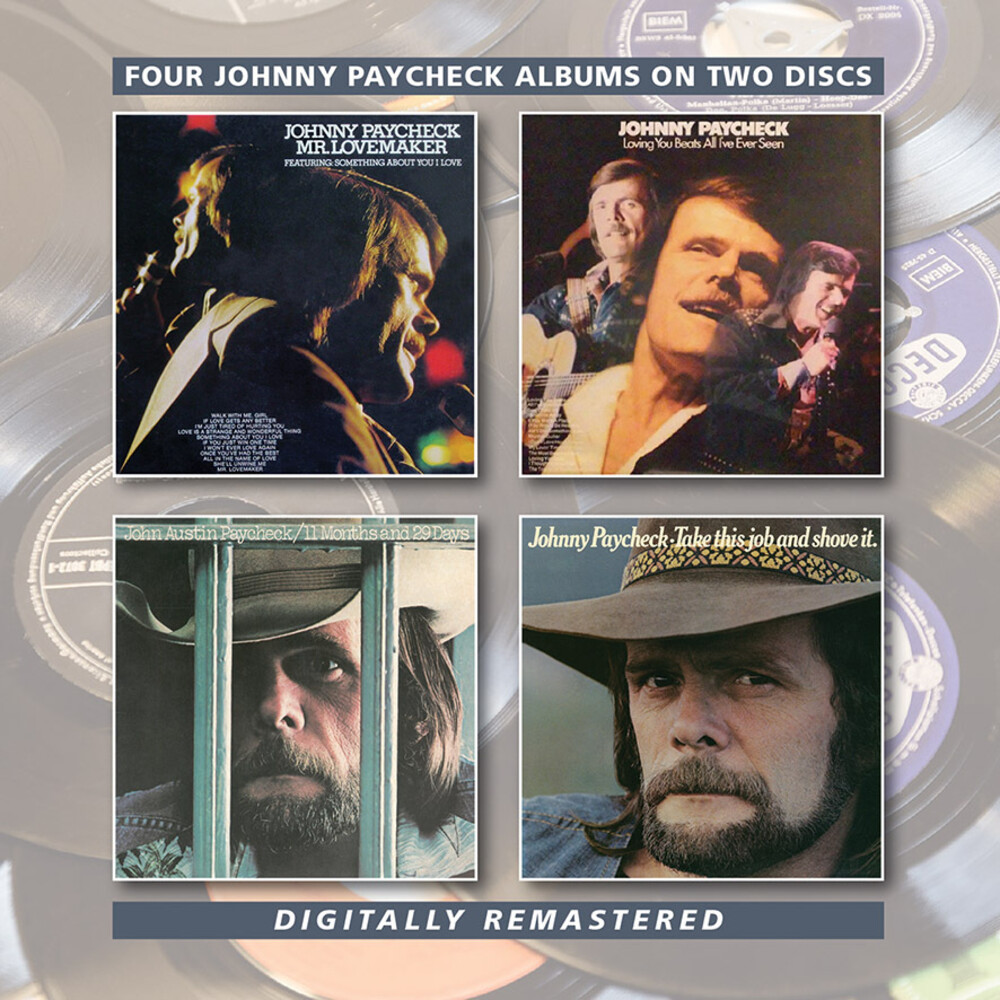 Johnny Paycheck - Mr Lovemaker / Loving You Beats All I've Ever Seen / 11 Months 29 Days / Take This Job & Shove It