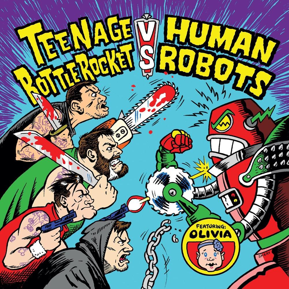 Teenage Bottlerocket Vs Human Robots - Teenage Bottlerocket Vs Human Robots (Uk)