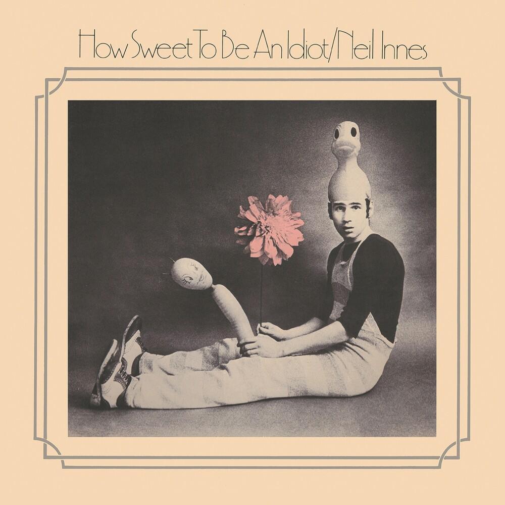 Neil Innes - How Sweet To Be An Idiot (Exp) [Digipak] (Uk)