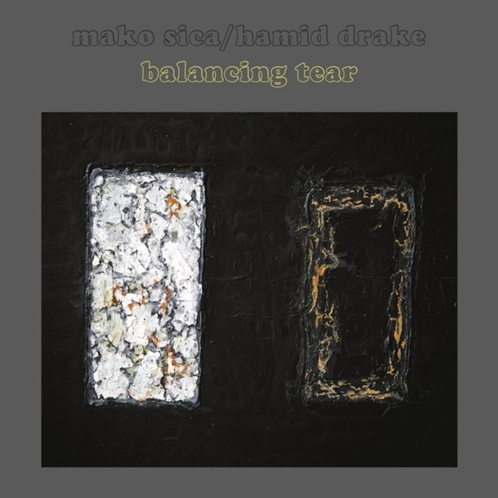 Mako Sica & Hamid Drake - Balancing Tear