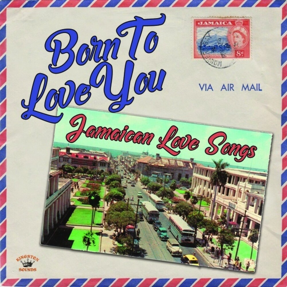 Born To Love You Jamaican Love Songs / Various - Born To Love You: Jamaican Love Songs / Various