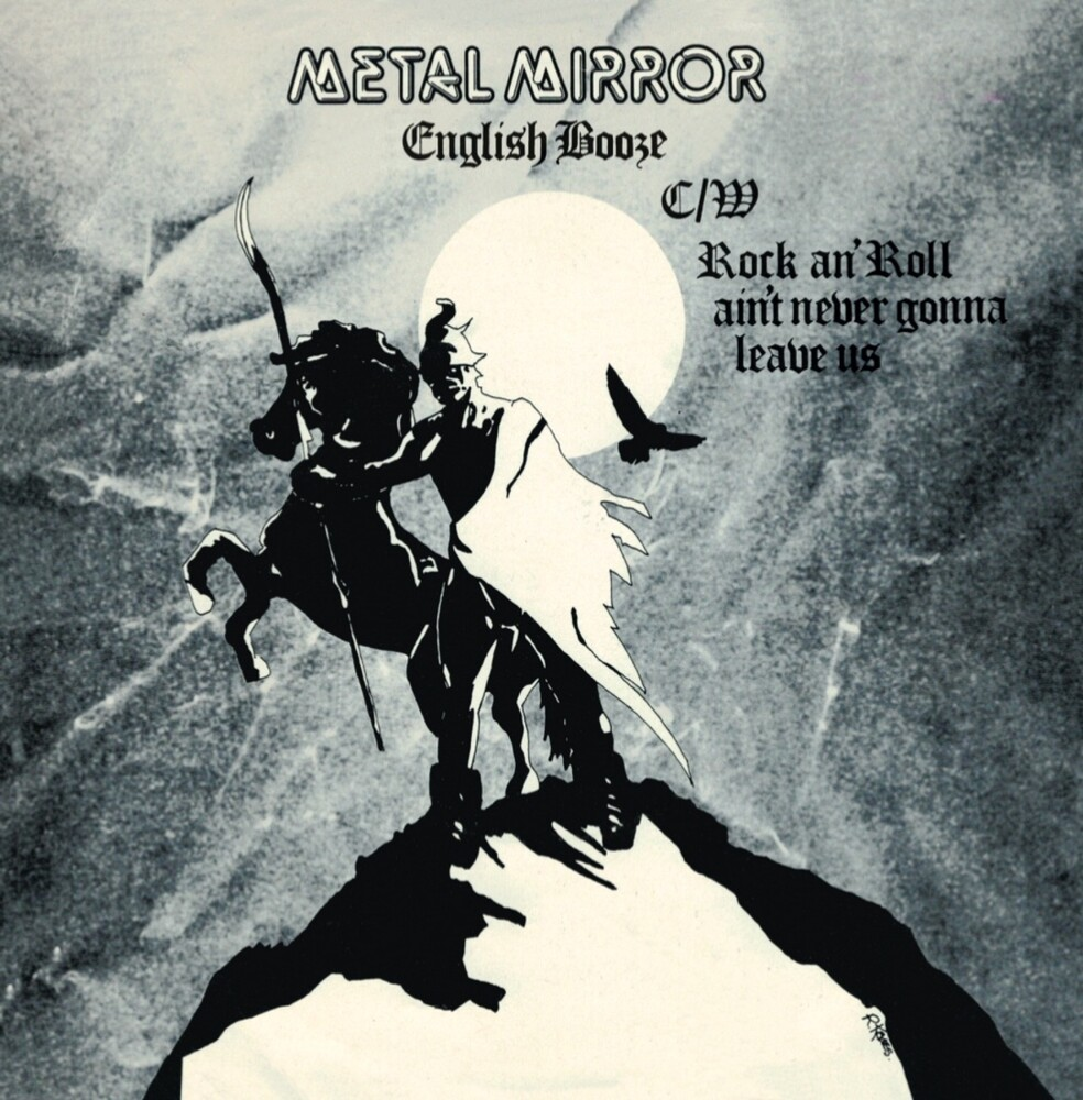 Metal Mirror - English Booze / Rock'n'roll Ain't Never Gonna