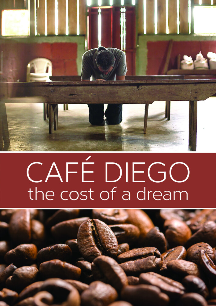 - Cafe Diego: The Cost Of A Dream