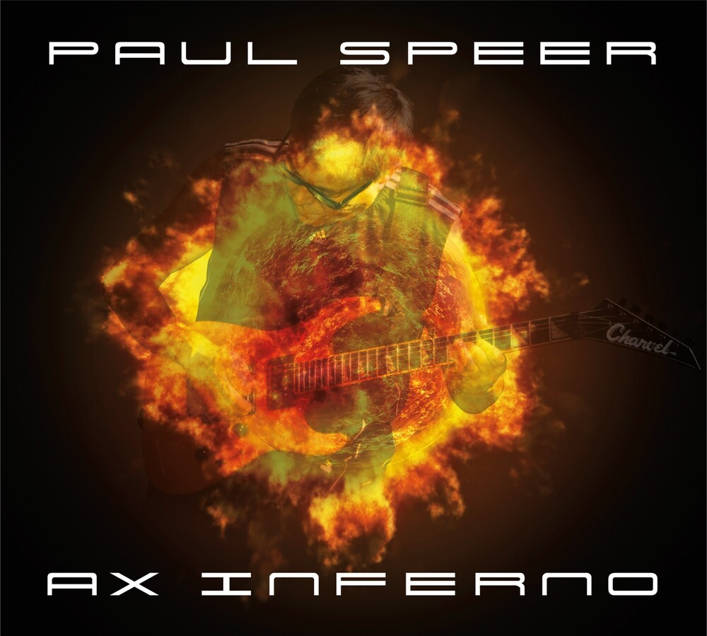 Paul Speer - Ax Inferno