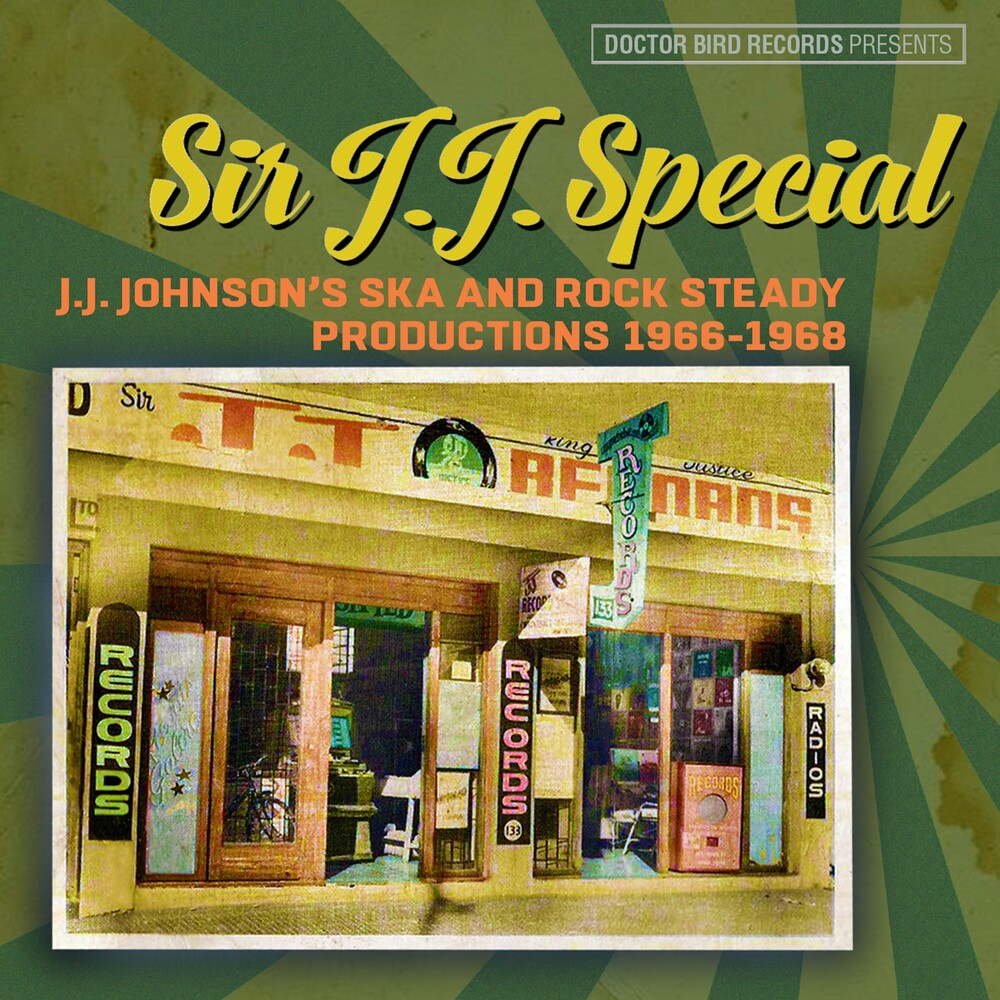 Sir JJ Special JJ Johnsons Ska & Rock Steady - Sir J.J. Special: J.J. Johnson's Ska & Rock Steady