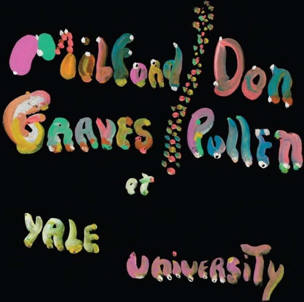 Milford Graves & Pullen,Don - Complete Yale Concert 1966