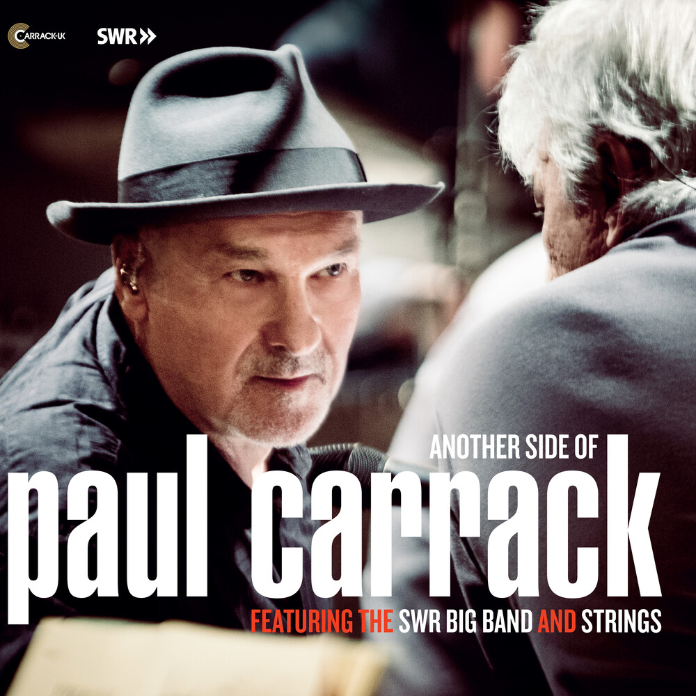 Paul Carrack - Another Side Of Paul Carrack Featuring The Swr Big