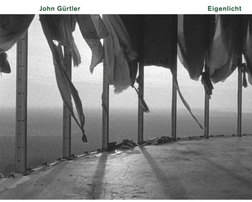 John Gurtler - Eigenlicht