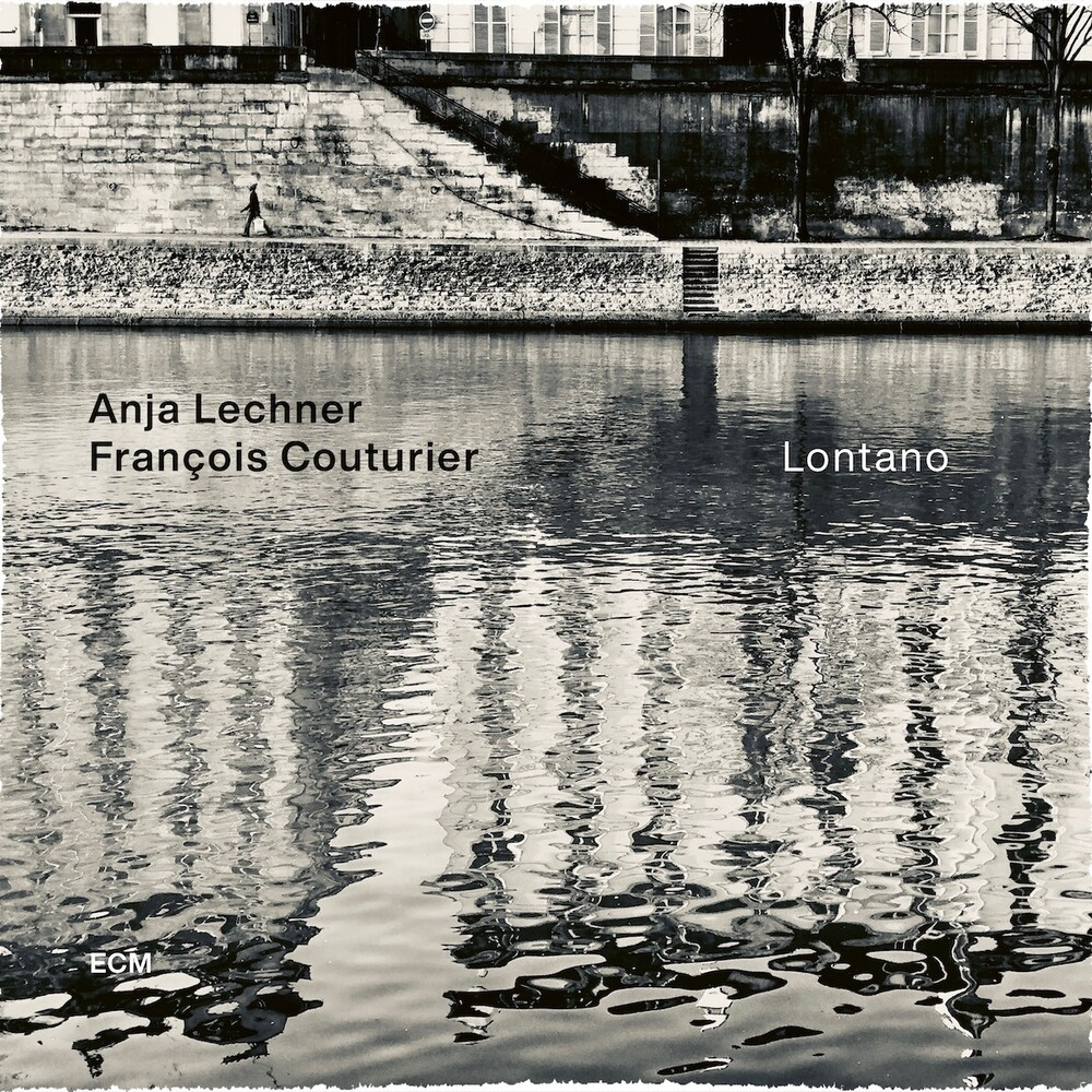 Anja Lechner / Francois Couturier - Lontano