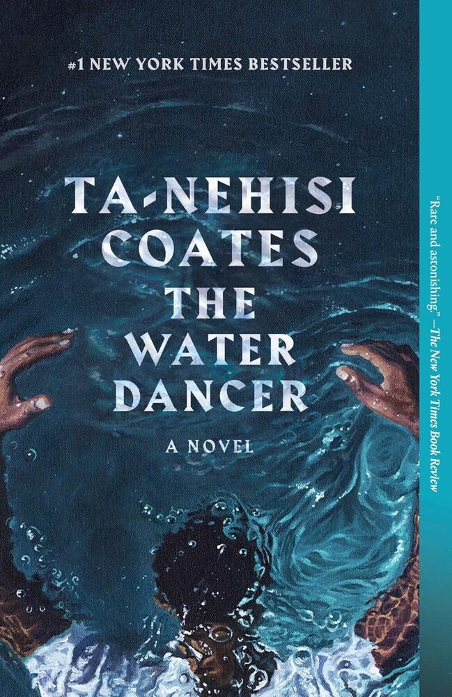 - The Water Dancer: A Novel