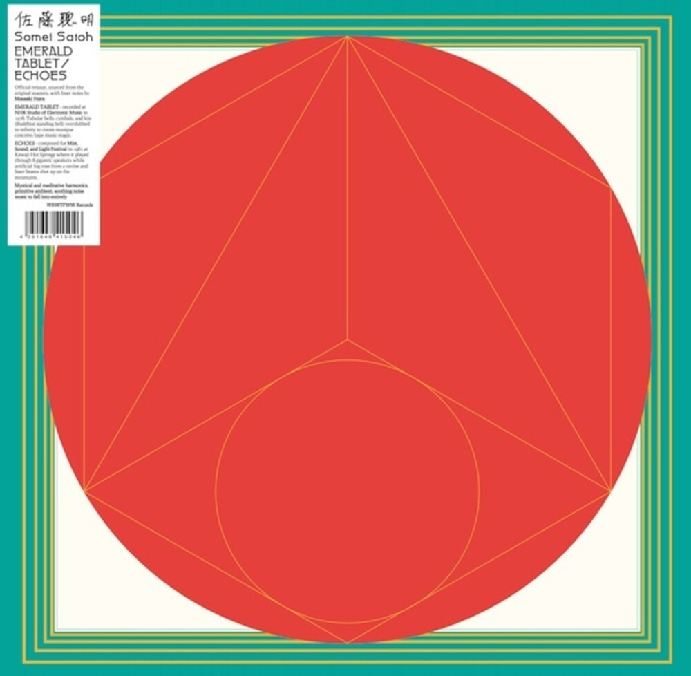 Somei Satoh - Emerald Tablet / Echoes