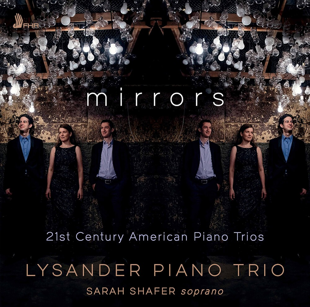 Lysander Piano Trio - Mirrors