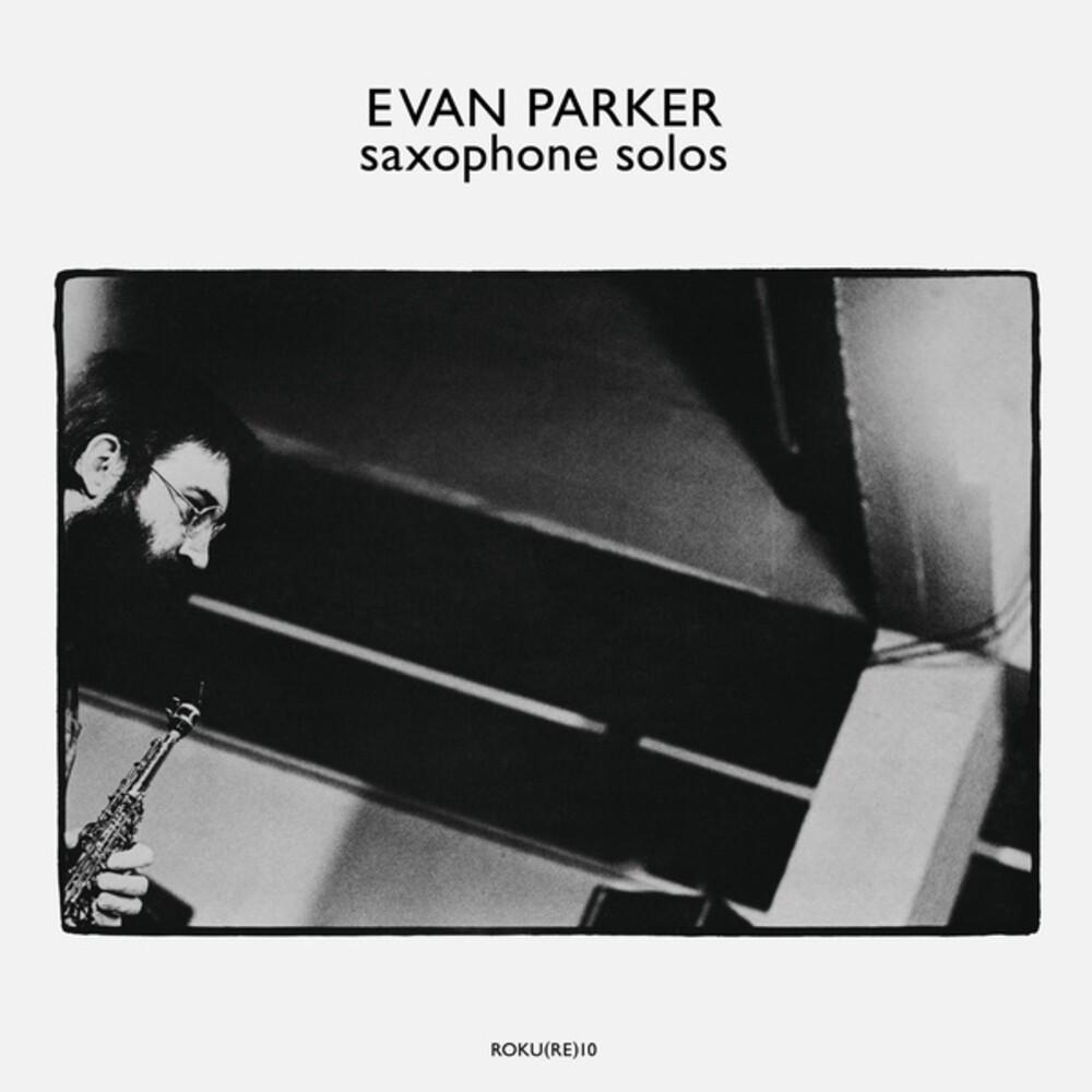 Evan Parker - Saxophone Solos