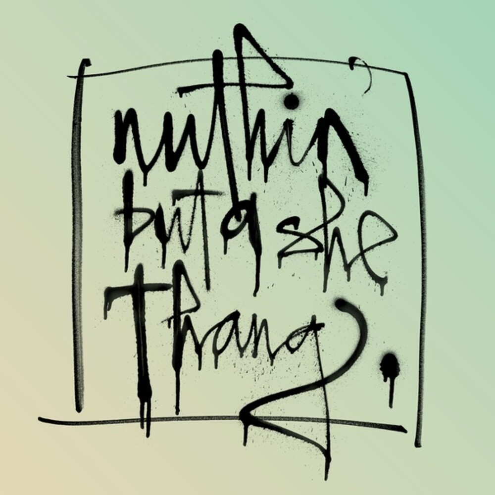 Nuthin But A She Thang / Various - Nuthin But A She Thang (Various Artists)