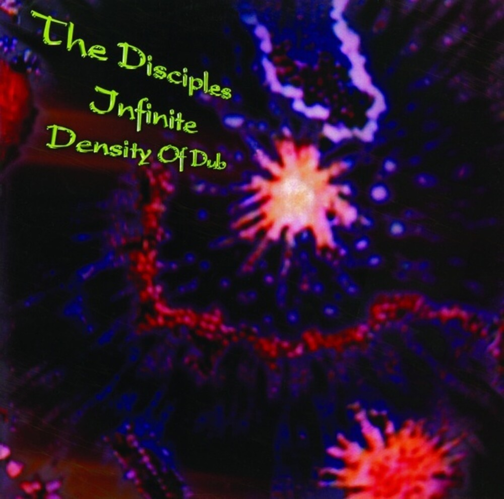 Disciples - Infinite Density of Dub
