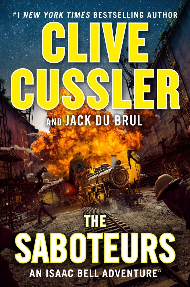 Clive Cussler - The Saboteurs: An Isaac Bell Adventure
